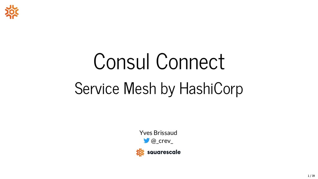 Consul Connect Service Mesh by HashiCorp Yves B...