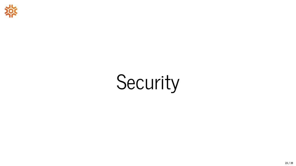 Security 23/39