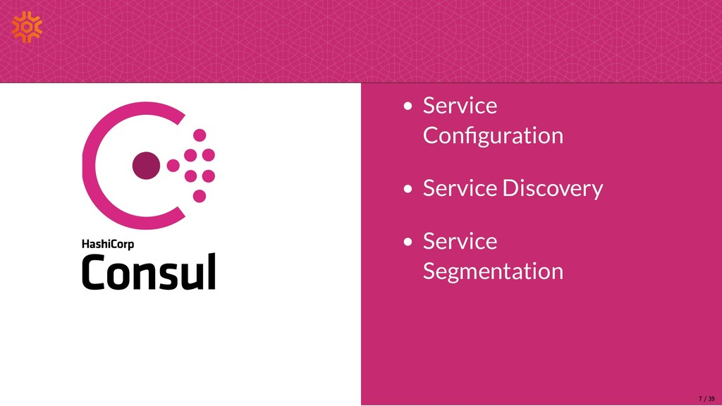 Service Con guration Service Discovery Service ...