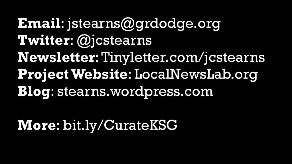 Email: jstearns@grdodge.org Twitter: @jcstearns...