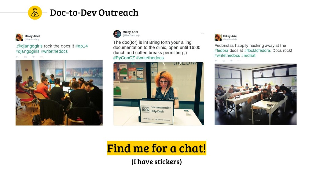 Doc-to-Dev Outreach Find me for a chat! (I have...
