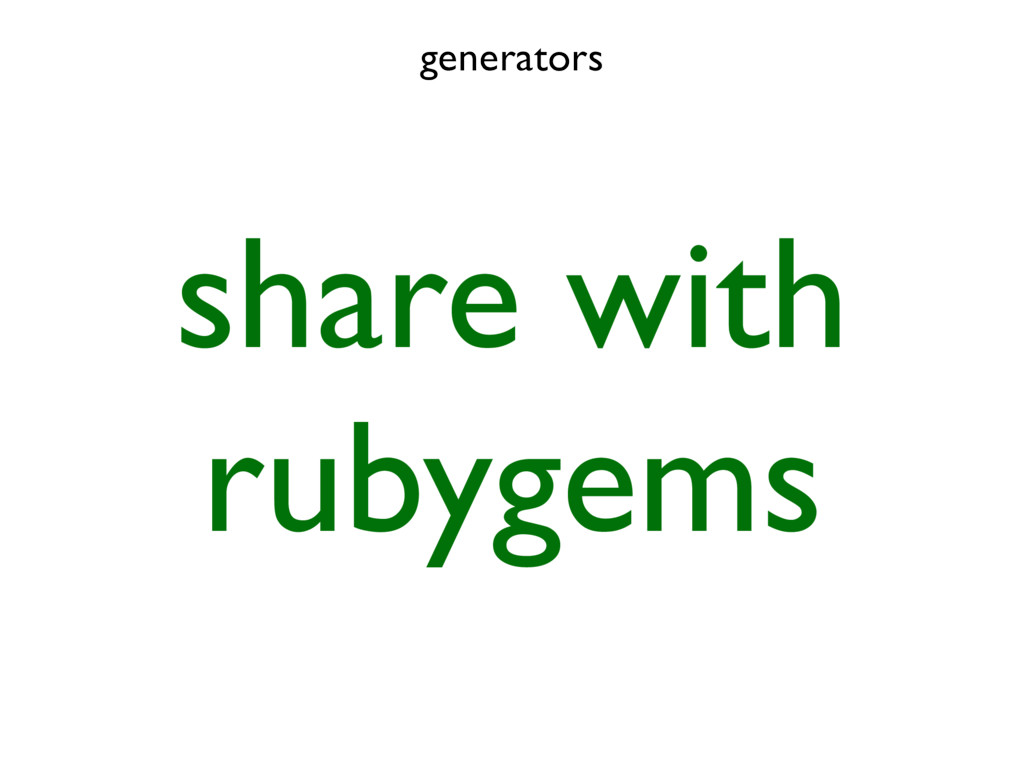 generators share with rubygems