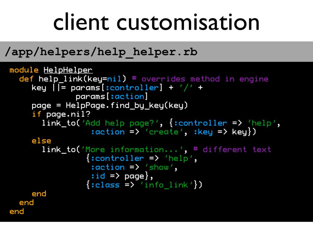 client customisation module HelpHelper def help...