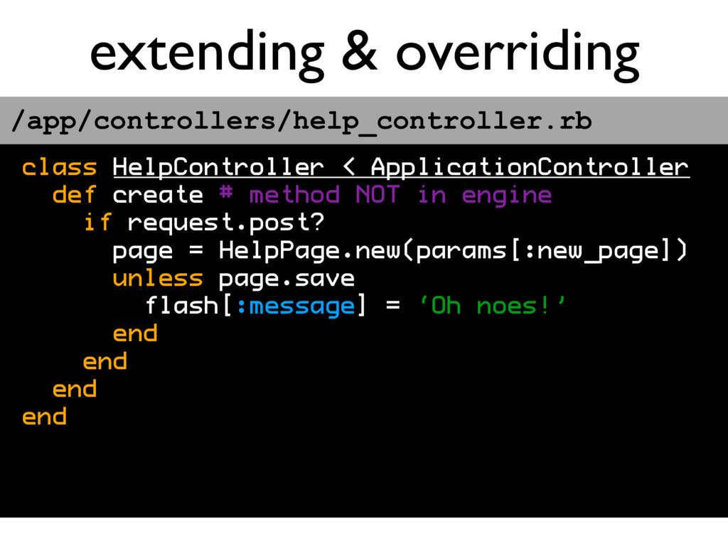 extending & overriding class HelpController < A...