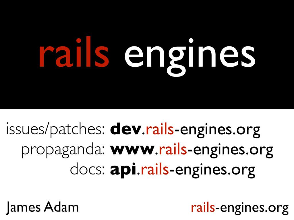 rails engines rails-engines.org James Adam dev....