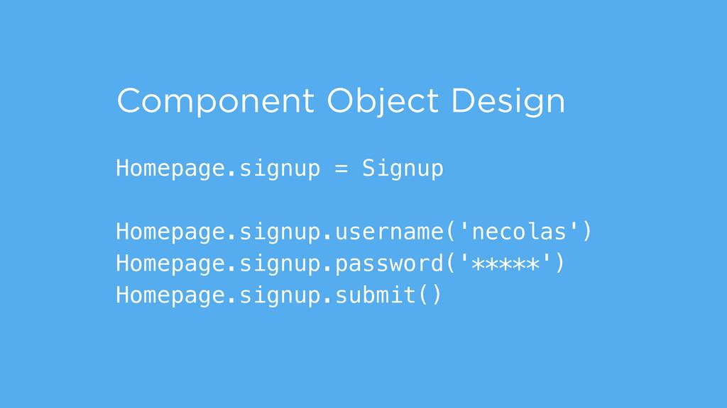 Homepage.signup = Signup ! Homepage.signup.user...