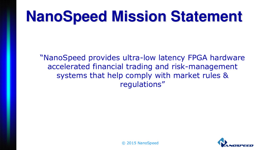 """NanoSpeed provides ultra-low latency FPGA hard..."