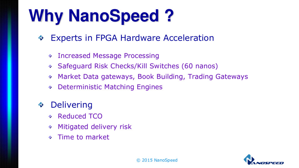 Why NanoSpeed ? Experts in FPGA Hardware Accele...