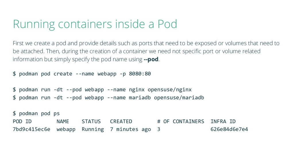 Running containers inside a Pod First we create...