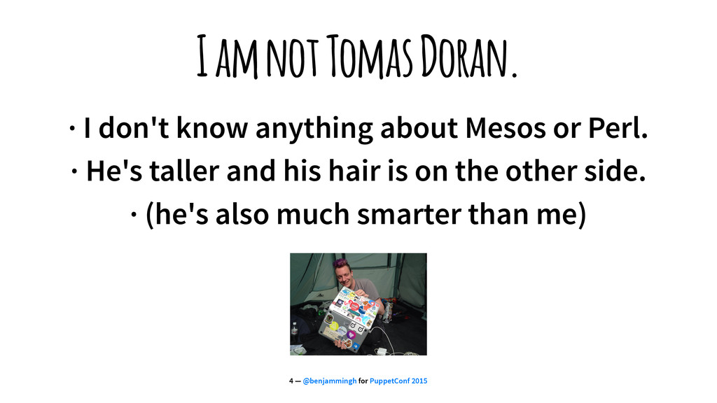 I am not Tomas Doran. · I don't know anything a...