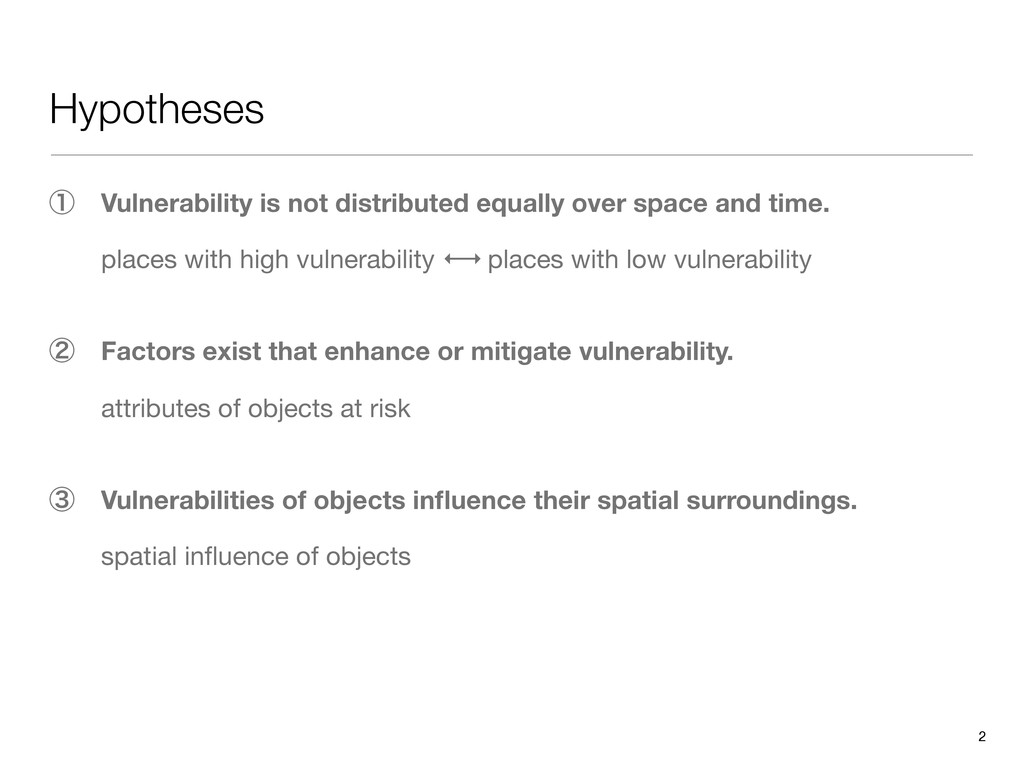 Hypotheses 2 ᶃɹVulnerability is not distributed...