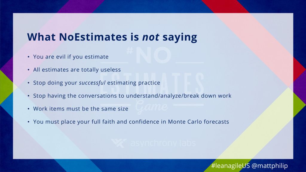 What NoEstimates is not saying • You are evil i...