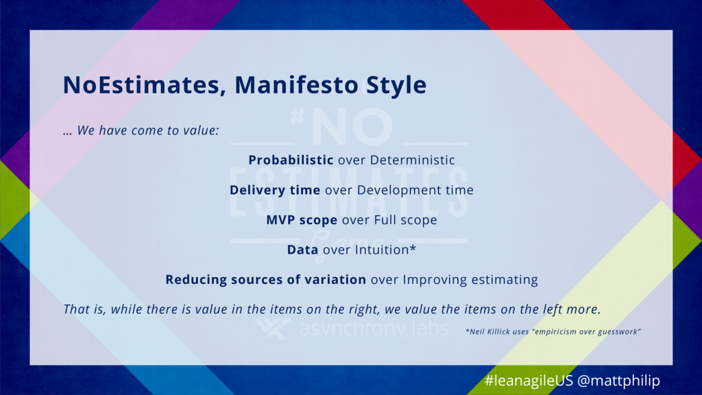 NoEstimates, Manifesto Style … We have come to ...