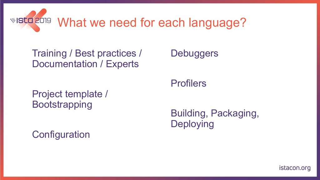 What we need for each language? Training / Best...