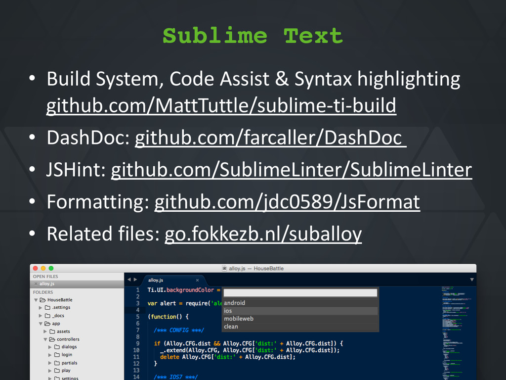 Sublime Text • Build*System,*Code*Assist*&*Synt...