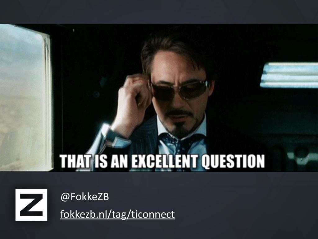 @FokkeZB* fokkezb.nl/tag/ticonnect §
