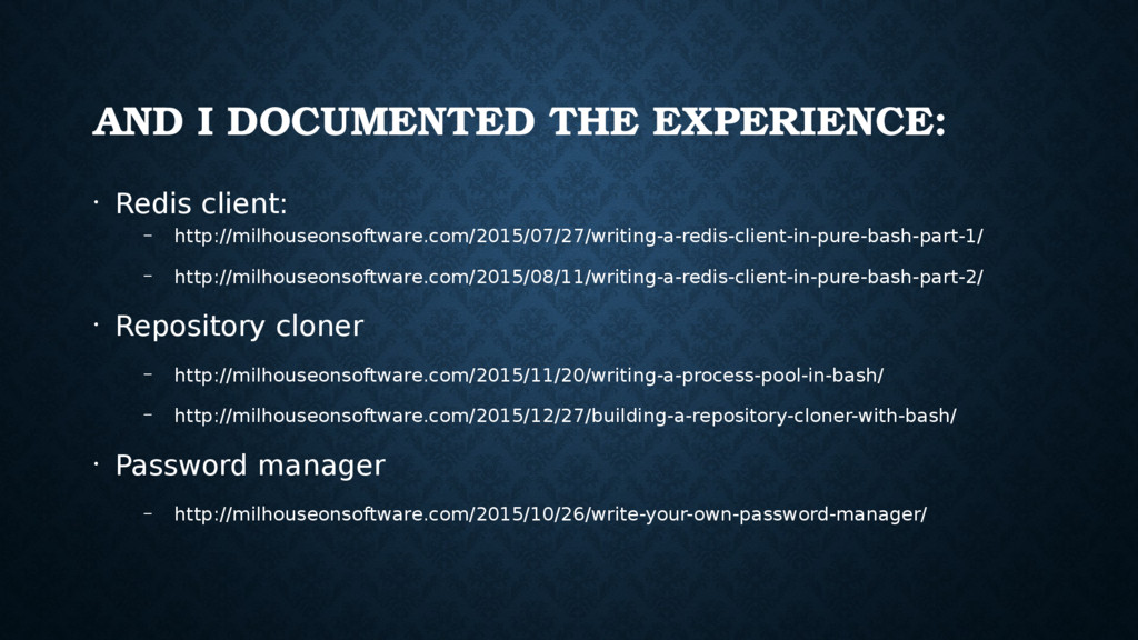 AND I DOCUMENTED THE EXPERIENCE: • Redis client...