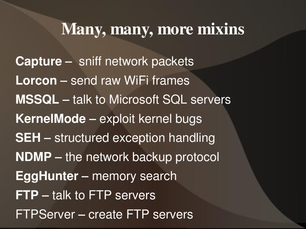 Many, many, more mixins Capture – sniff network...