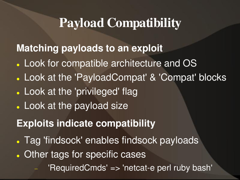 Payload Compatibility Matching payloads to an e...
