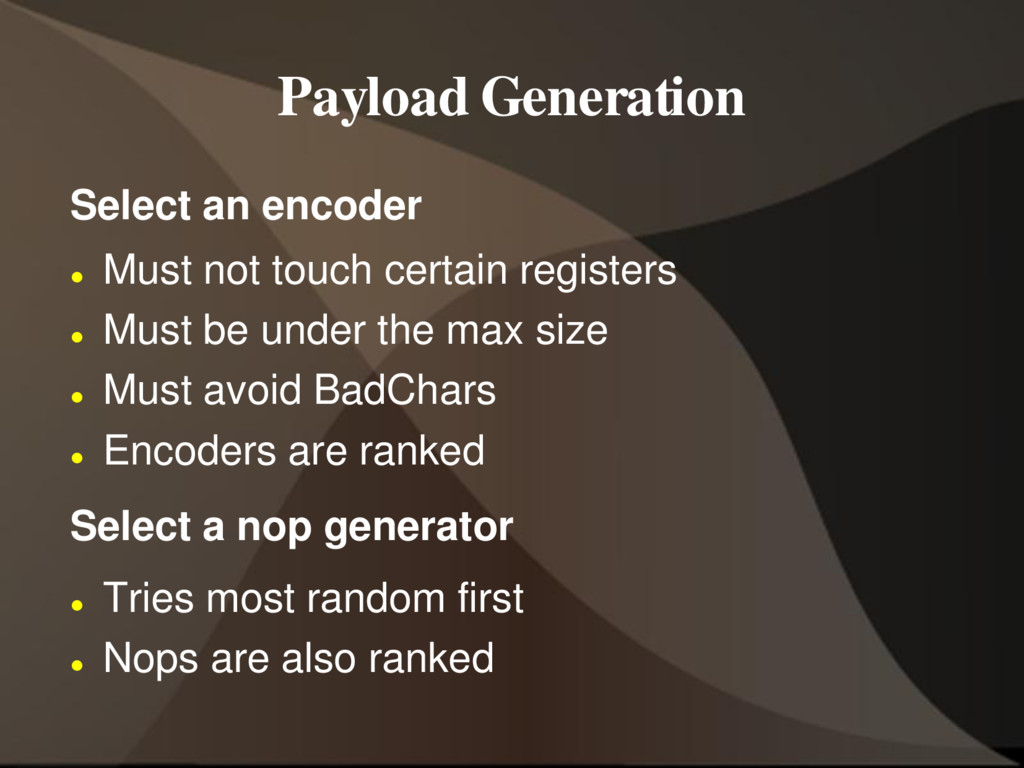 Payload Generation Select an encoder  Must not...