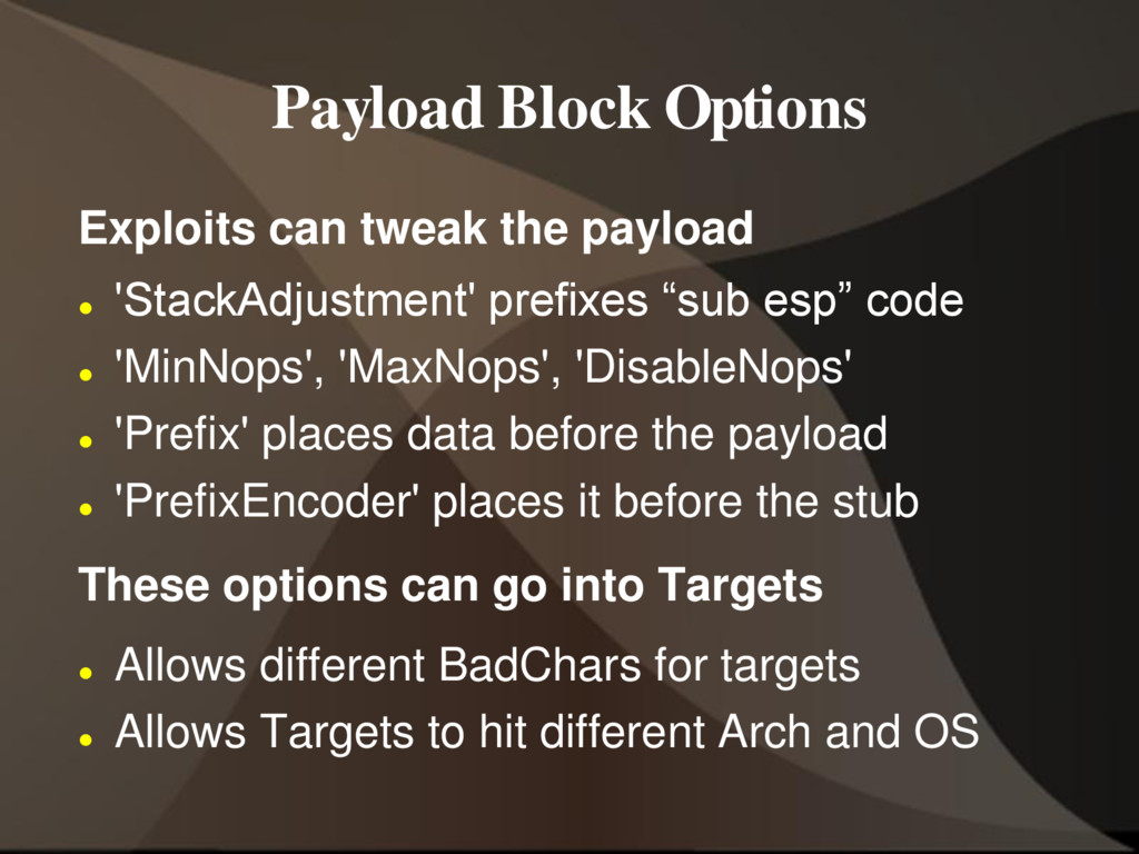 Payload Block Options Exploits can tweak the pa...