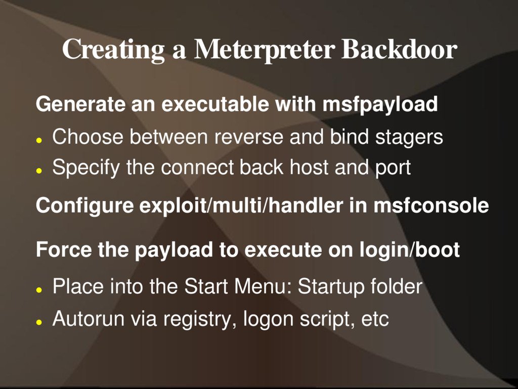 Creating a Meterpreter Backdoor Generate an exe...