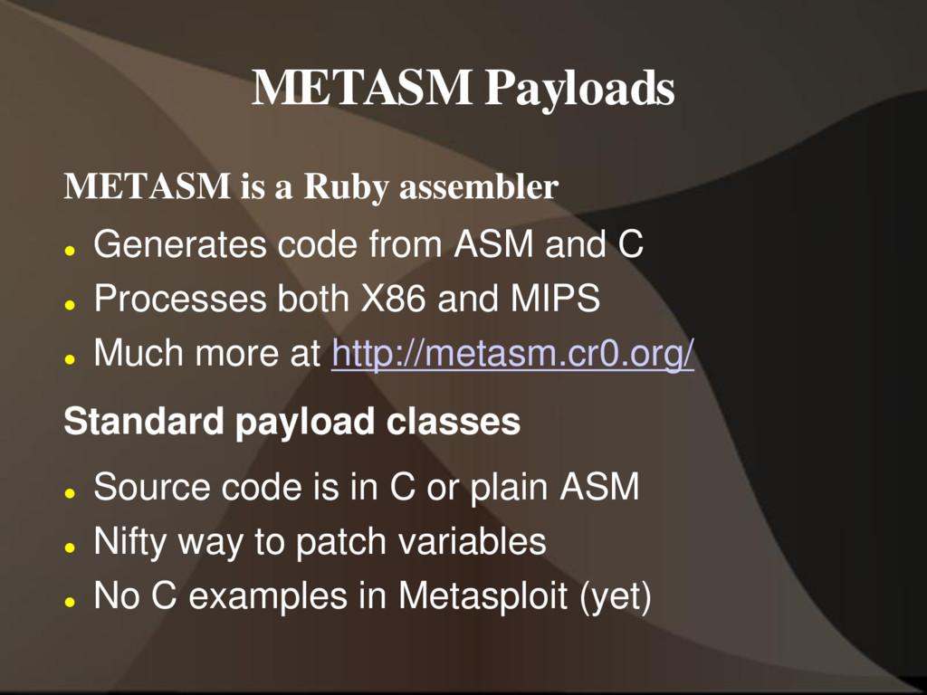 METASM Payloads METASM is a Ruby assembler  Ge...