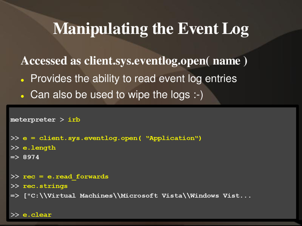 Manipulating the Event Log Accessed as client.s...