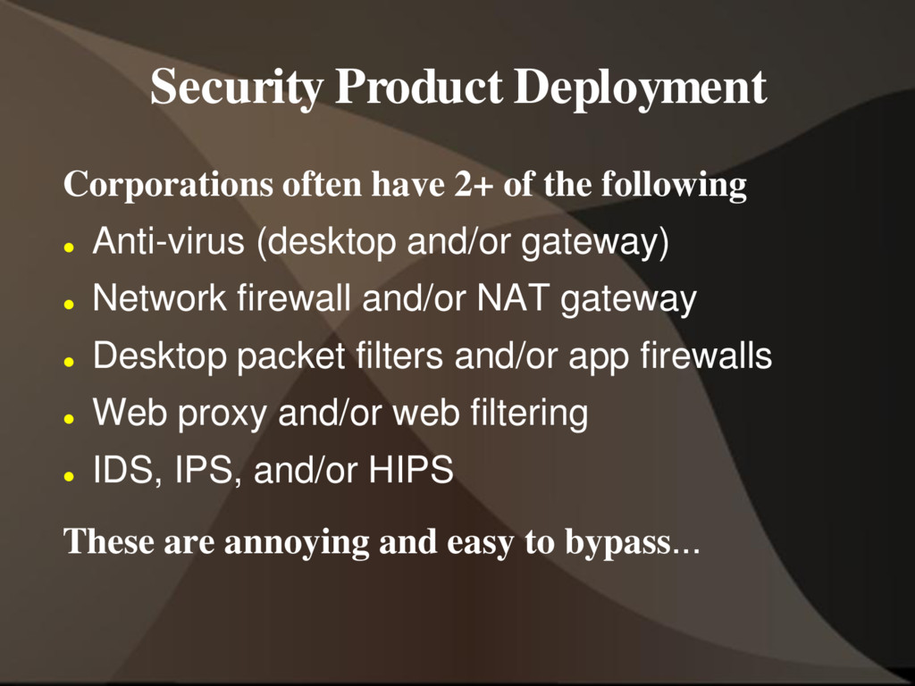 Security Product Deployment Corporations often ...