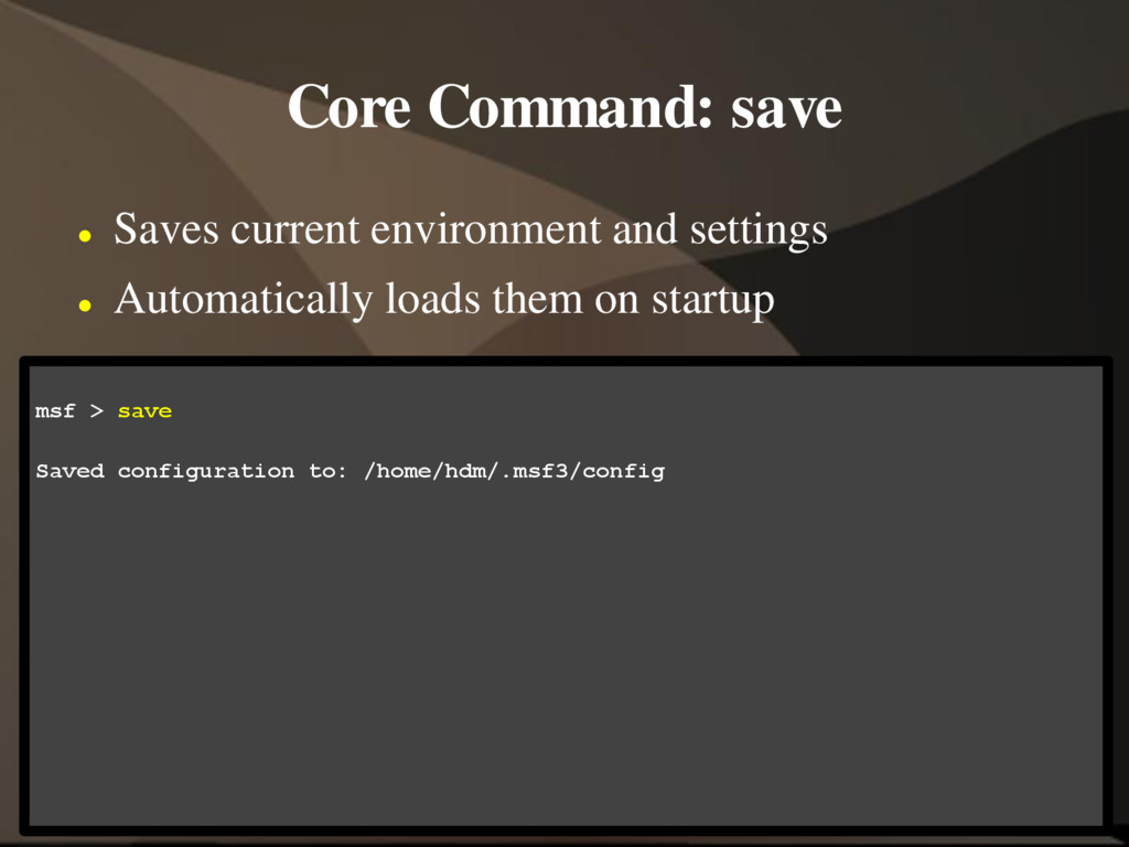 Core Command: save  Saves current environment ...