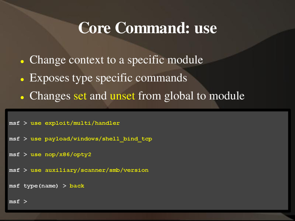 Core Command: use  Change context to a specifi...