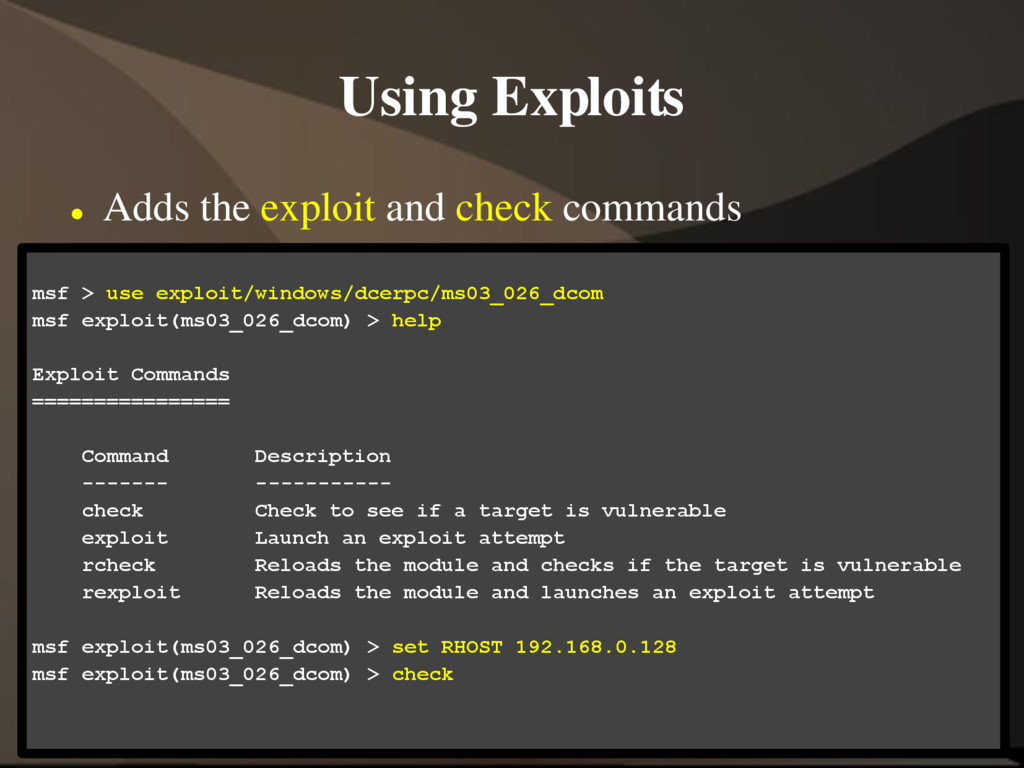Using Exploits  Adds the exploit and check com...