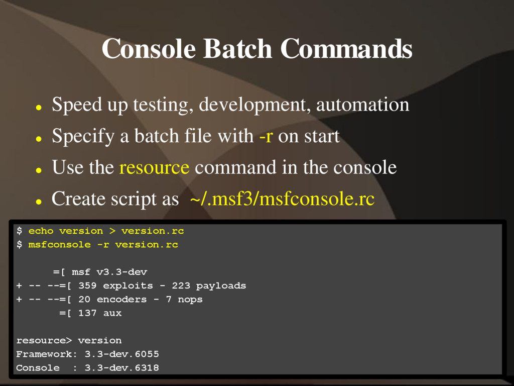 Console Batch Commands  Speed up testing, deve...