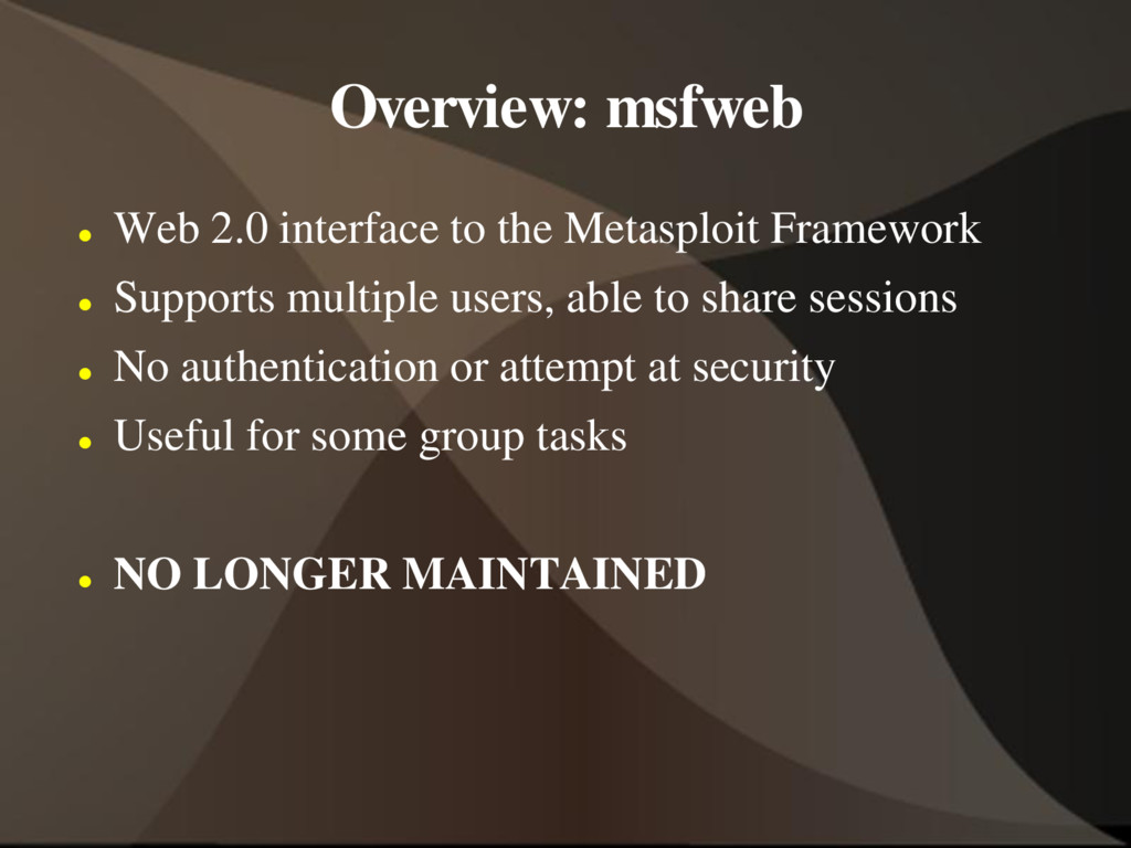 Overview: msfweb  Web 2.0 interface to the Met...