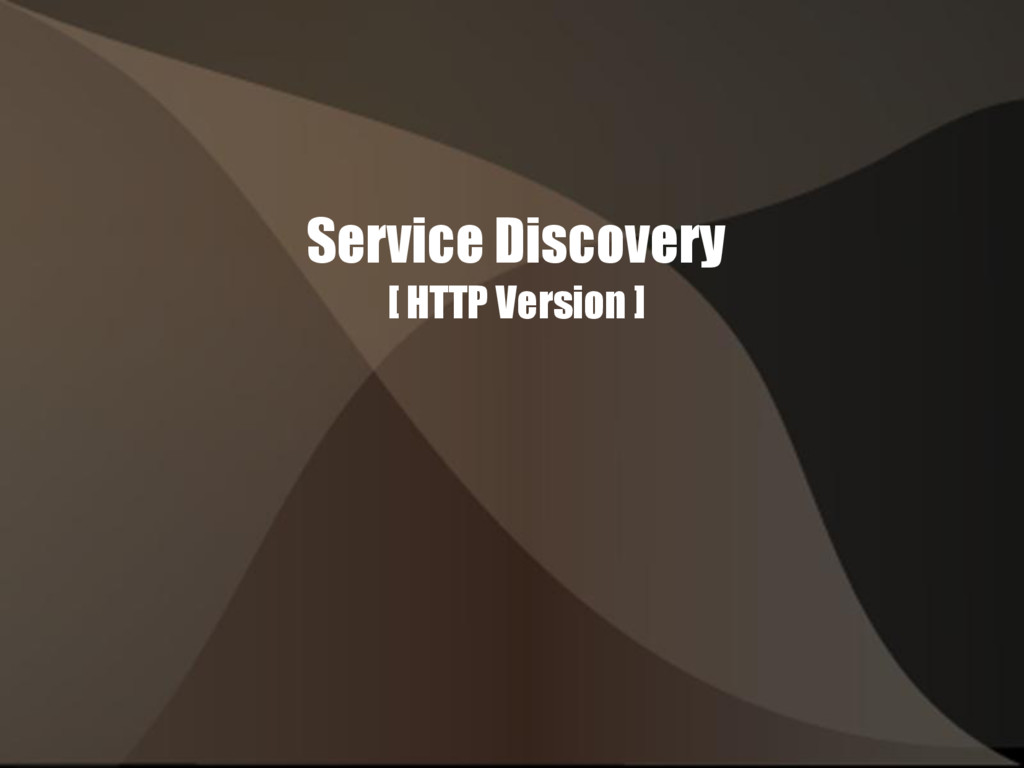 Service Discovery [ HTTP Version ]