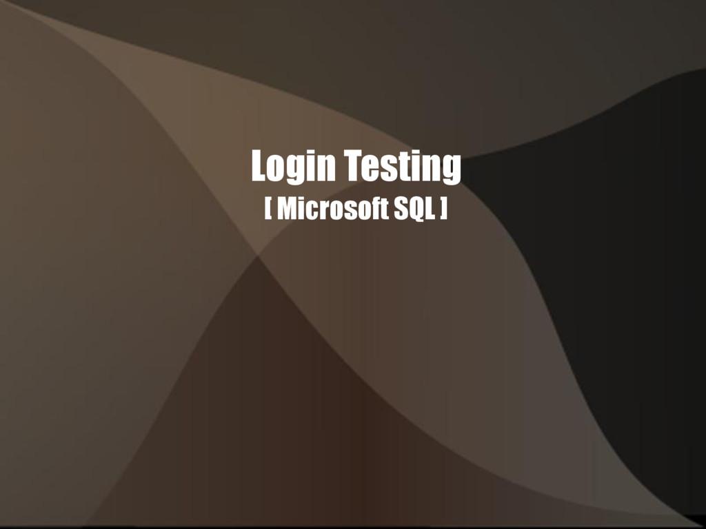 Login Testing [ Microsoft SQL ]