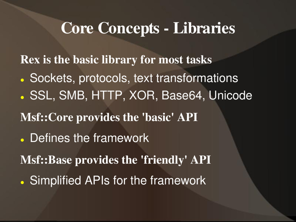 Core Concepts - Libraries Rex is the basic libr...