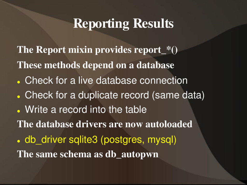 Reporting Results The Report mixin provides rep...
