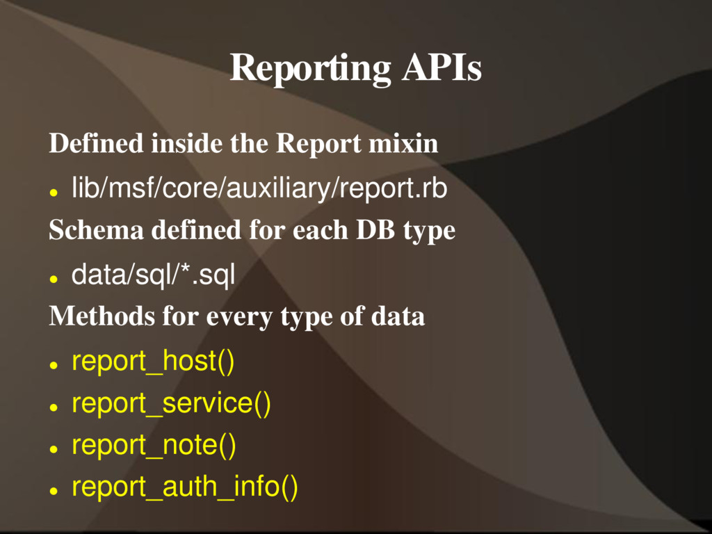 Reporting APIs Defined inside the Report mixin ...