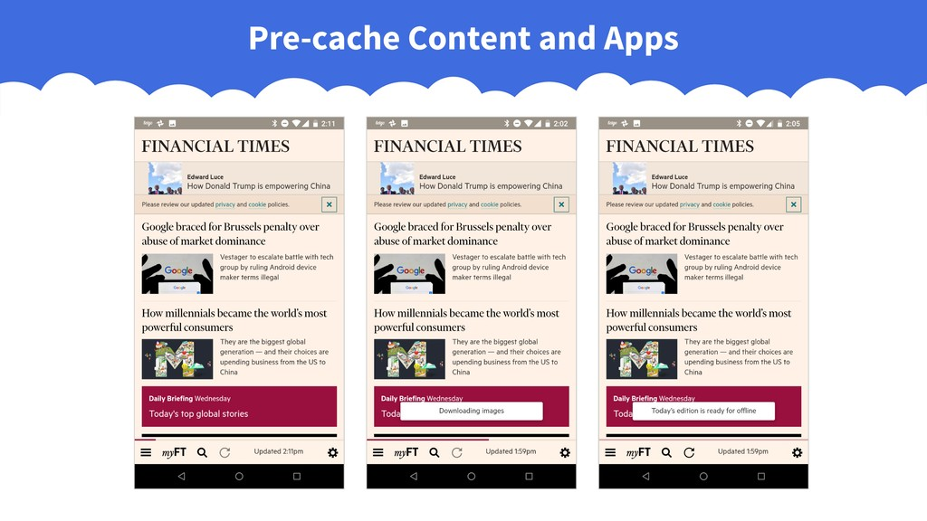 Pre-cache Content and Apps