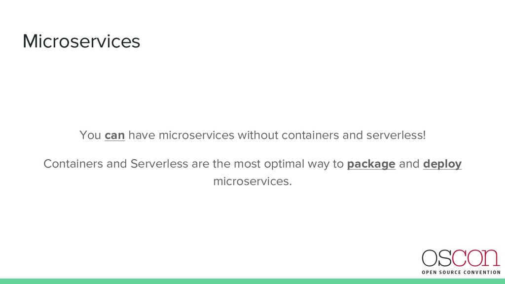 Microservices You can have microservices withou...