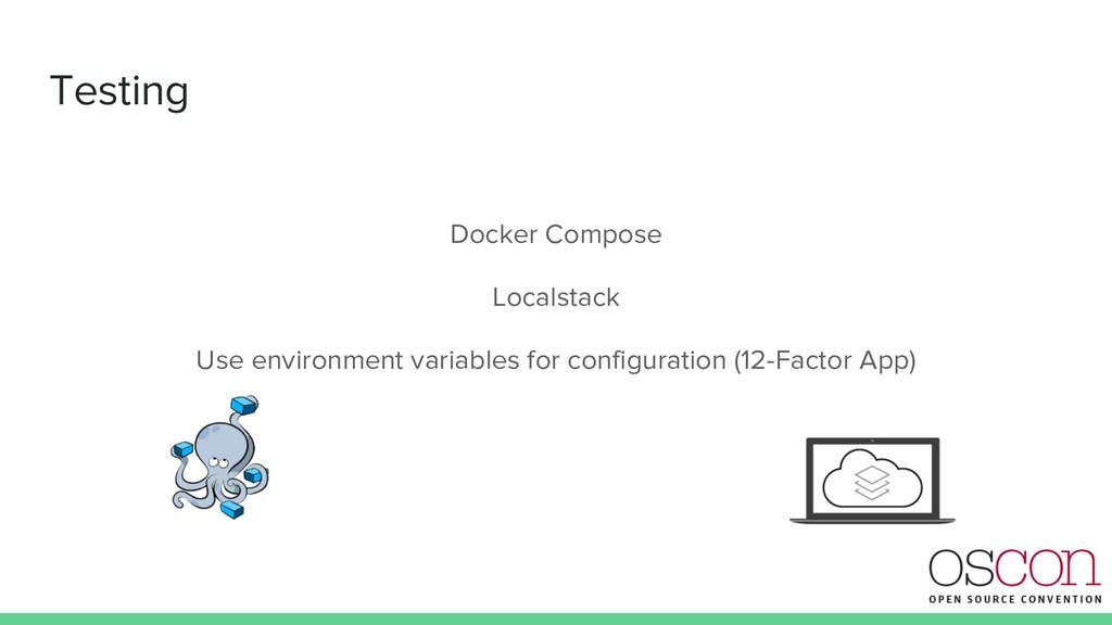 Testing Docker Compose Localstack Use environme...