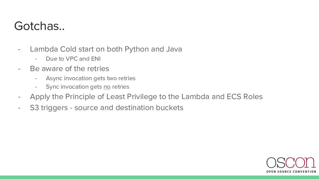 Gotchas.. - Lambda Cold start on both Python an...