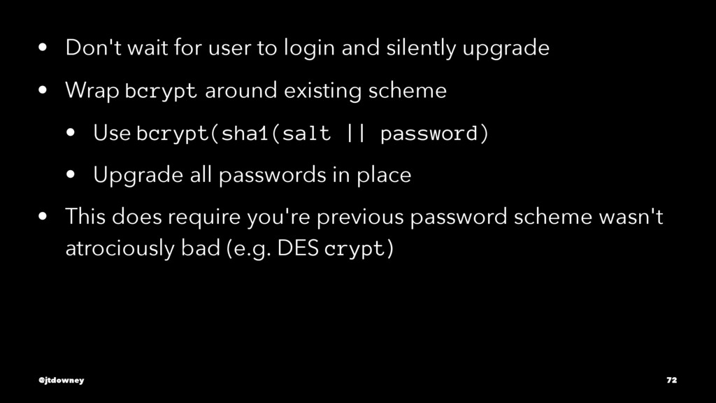 • Don't wait for user to login and silently upg...