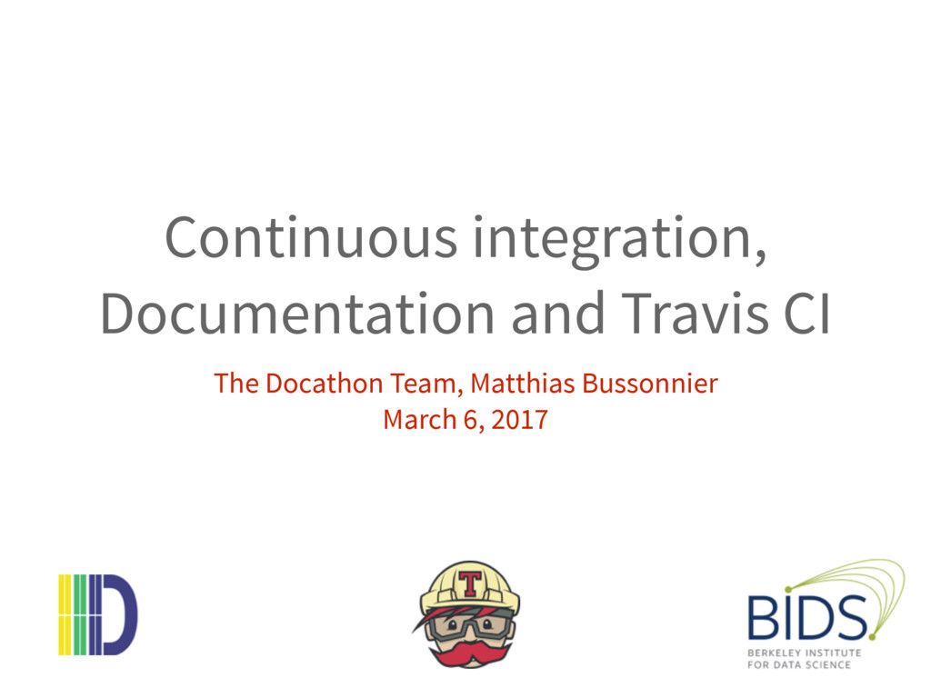 Continuous integration, Documentation and Travi...