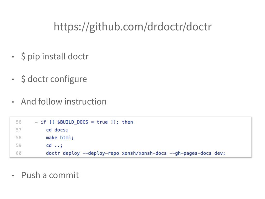 https://github.com/drdoctr/doctr • $ pip instal...