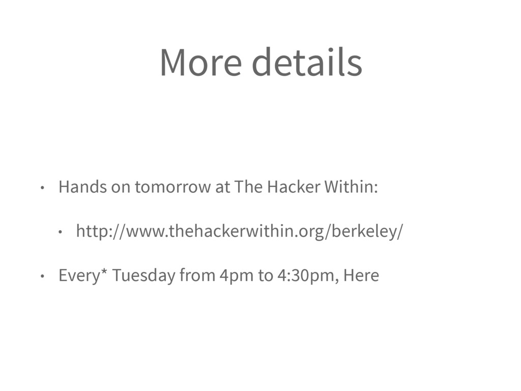More details • Hands on tomorrow at The Hacker ...